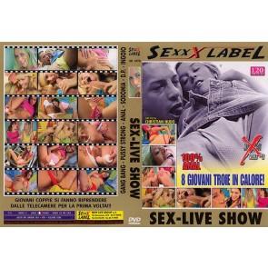 Sex - Live Show